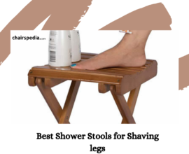 Best Shower Stools for Shaving legs